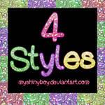4 Shiny Styles