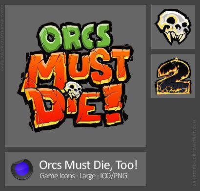 Orcs Must Die Too