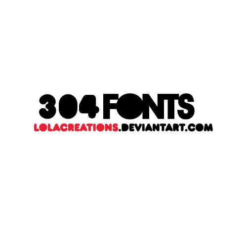 http://fc06.deviantart.net/fs51/i/2009/315/e/9/304_FONTS_by_lolacreations.jpg