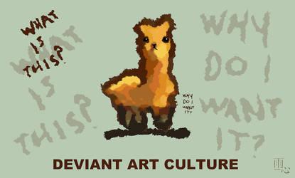 Llama for you. Deviant Art Culture Questions.