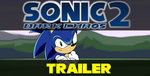 Sonic: Dark Chaos PT2 Trailer by TheWax