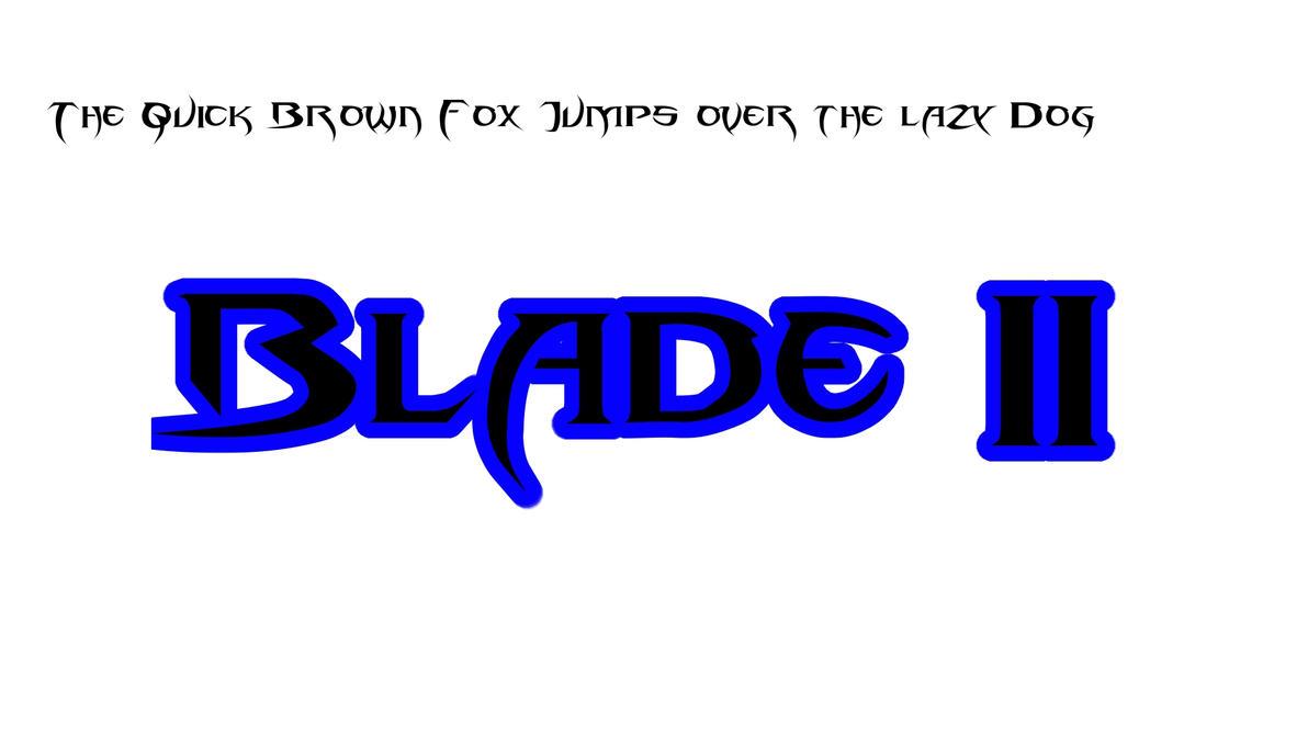 Blade II font by NiinjaStyle