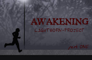 Lightborn: AWAKENING (1) by constantron