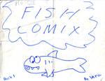Big Size FISH COMIX Book 1 by queenvera