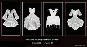 Fractal Stock- Dress Pack IX