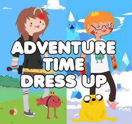 ADVENTURE TIME_ DRESS UP by Huntahr