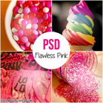 ~PSD Flawless Pink