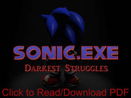 Sonic.exe: Darkest Struggles by GuardianMobius
