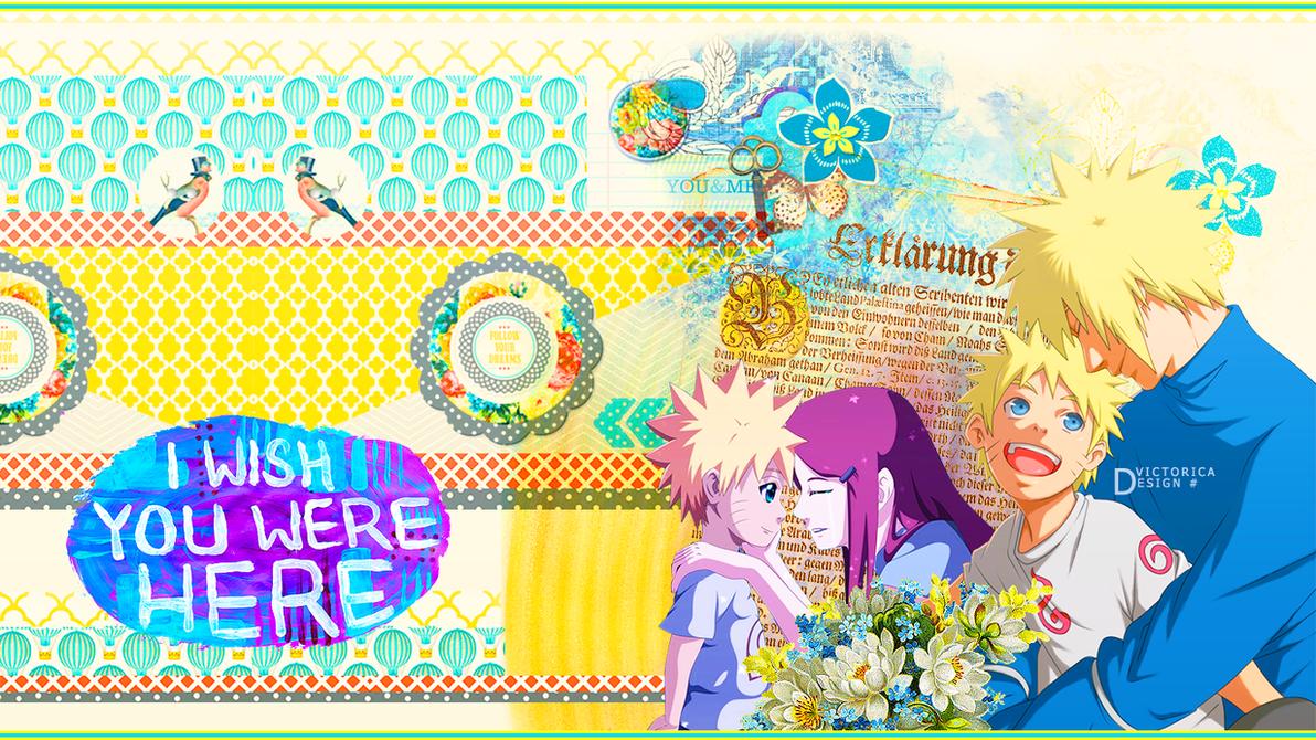 Minato and Naruto and Kushina (Wallpaper) by victoricaDES