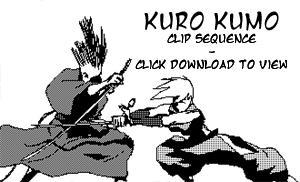 Kuro Kumo rough clip