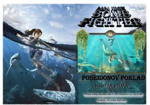 Lara Kroft Bomb Fighter 7: Poseidonov Poklad Pt.1