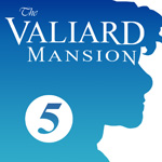 The Valiard Mansion - Chapter 5 by The-Ez