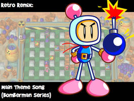RR: Bomberman Theme Song by JamesmanTheRegenold