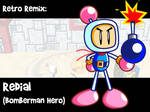 RR: Redial -Bomberman Hero-