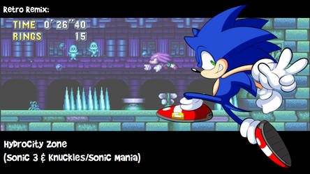 RR: Hydrocity Zone Act 2 -Sonic 3 and Knuckles- by JamesmanTheRegenold