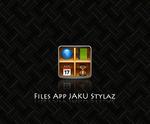 Files App JAKU Stylaz