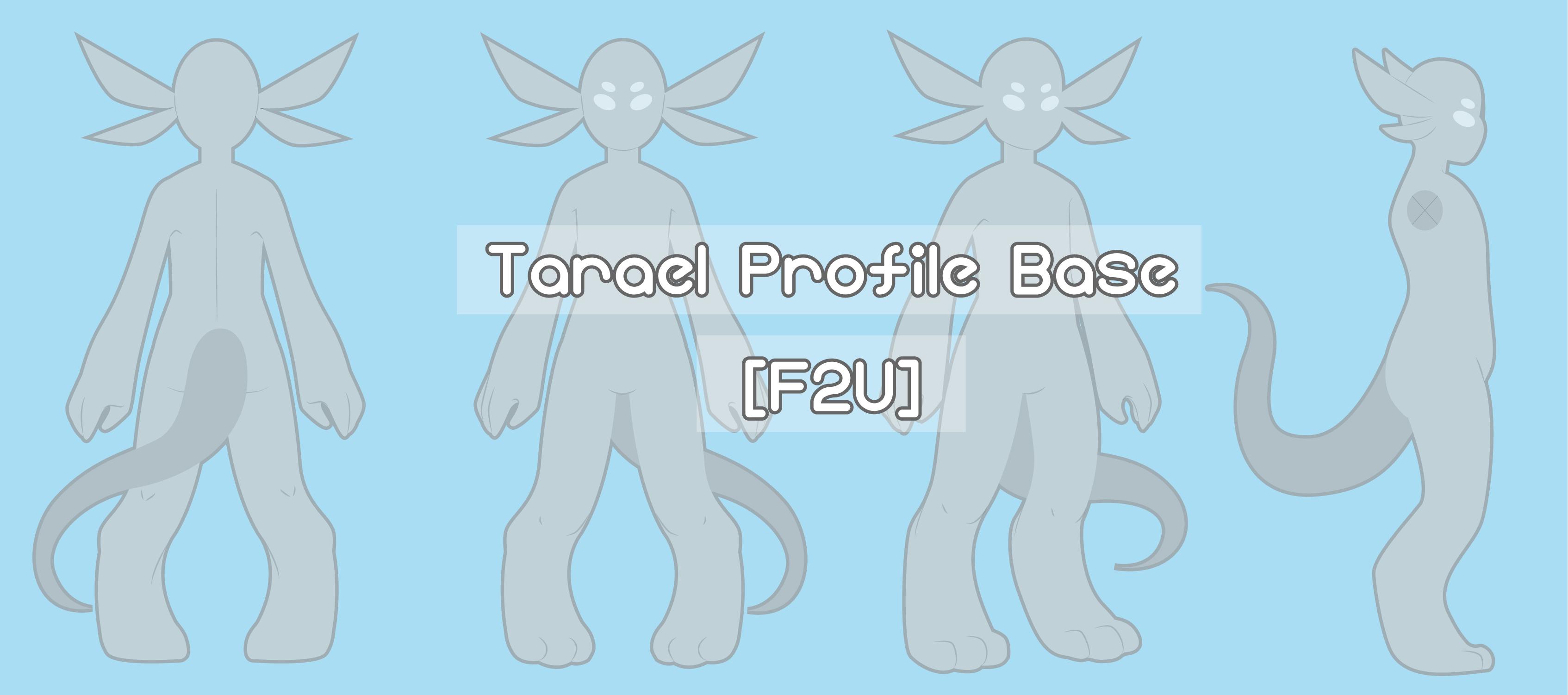 (Open Species) (F2U) Tarael Profile Base