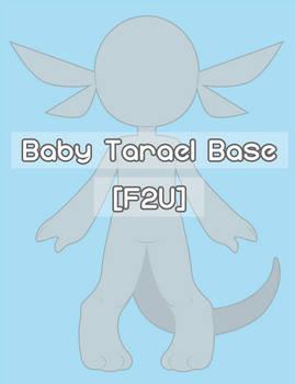 (Open Species) (F2U) Baby Tarael Base