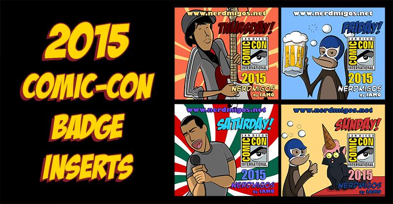 Nerdmigos Print N' Play Comic-Con 2015 Badge Set by IAMO76