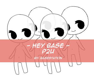 { Hey Base: P2U }
