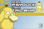 When Psyduck Uses Tail Whip [Animation]