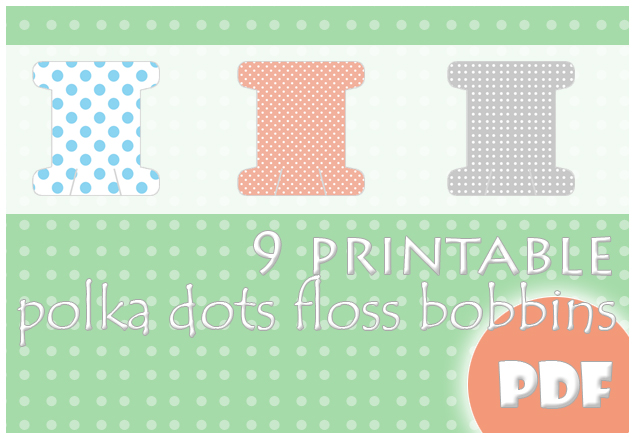 9 printable polka dots floss bobbins by megalomaniaCi
