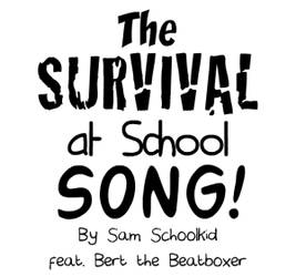Animation 12 - Survival at School Song