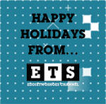 Happy Holidays from ETS