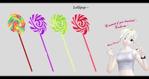[MMD] Lollipop DL ~