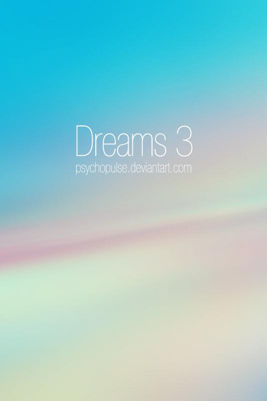 Dreams 3 by Psychopulse