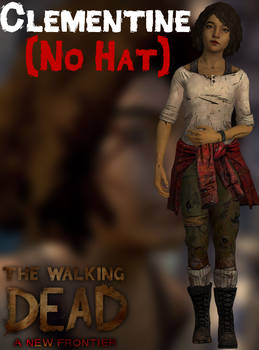 Clementine - No Hat - TWD:ANF - XPS