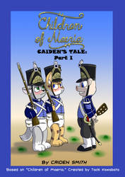 Children of Maeria Story: Caiden's Tale Part 1