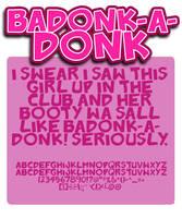 Badonk-a-donk by shonenpunk