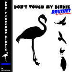 Don't Touch My Birdie Brushes