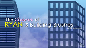 Charm of Ryan Building Brushes
