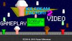 Ice Cream Factory 2 (Gameplay Video) by RyanSilberman