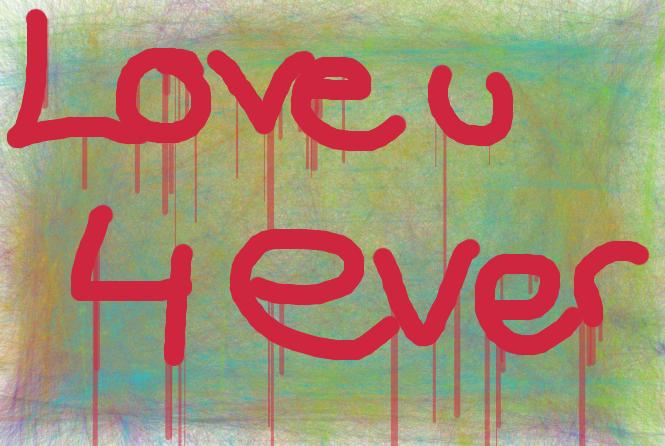 love u 4 ever by Cinderleaf14