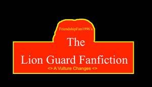 The Lion Guard Fanfic: A Vulture Changes