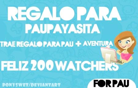 Para Pau-Payasita - 200 Watchers by PonySweet