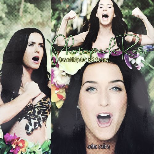 Photopack Roar Katy Perry - Adm Raira by ADMRaira