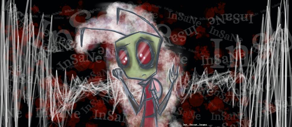 im not insane by exileinvadercat