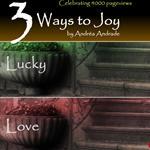 3 Ways to Joy - Celebrating by AndreaAndrade