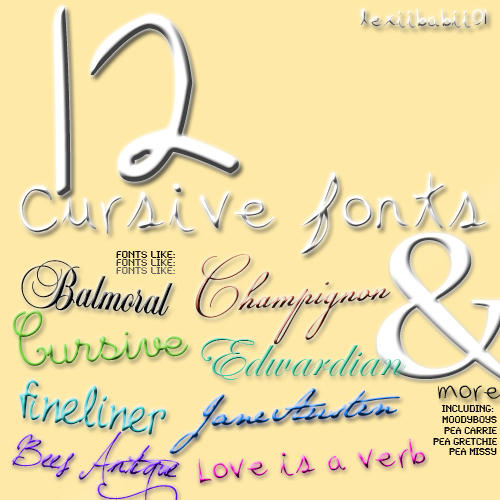http://fc00.deviantart.net/fs70/i/2011/083/a/d/12_cursive_fonts_by_lexiibabii01-d3ccq47.jpg