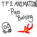 TF2 Animation - Pyro Burning