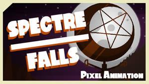 Spectre Falls (Halloween Animation)