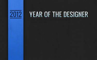 Year of the Designer - 2012