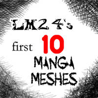 LM24's first 10 Manga Meshes by LunaMoon24