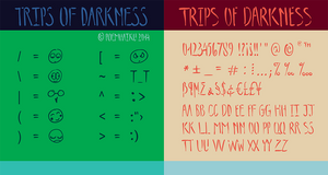 Trips of Darkness Font by Poemhaiku