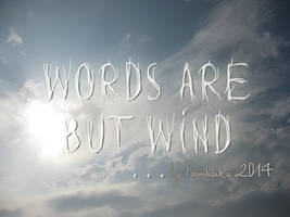 Words are but wind Font by Poemhaiku