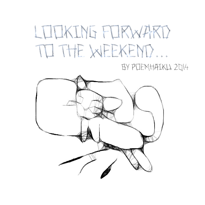 Looking forward to the weekend Font